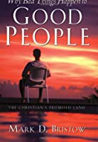 Why Bad Things Happen to Good People: The Christian's Promised Land- a 2 Peter 1:5 Study