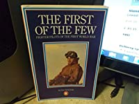 The First of the Few: Fighter Pilots of the First World War