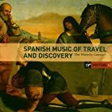 Spanish Music of Travel & Discovery