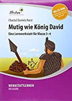 Mutig wie Koenig David (Set): Grundschule, Religion, Klasse 3-4