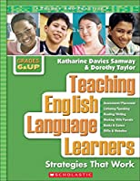 Teaching English Language Learners: Strategies That Work, Grades 6 and Up (Theory and Practice)