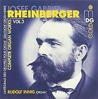 Complete Organ Works 3 by RHEINBERGER (2000-11-28)