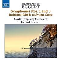 ヨアヒム・ニコラス・エッゲルト:交響曲 第1番&第3番 他