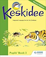 Keskidee Pupils' Book 3 Second Edition