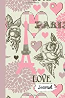 Journal: Rose & Paris Themed Diary with Blank Lined Notebook Paper