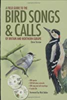 Field Guide to the Bird Songs and Calls of Britain and Northern Europe (Book & CD)