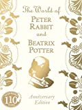 World Of Peter Rabbit And Beatrix Potter 110th Anniversary E,The (Peter Rabbit 110th Anniv Edtn)