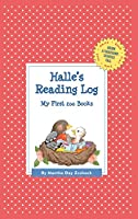 Halle's Reading Log: My First 200 Books (Grow a Thousand Stories Tall)