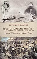 Whales, Maidens and Gold