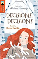 Oxford Reading Tree TreeTops Greatest Stories: Oxford Level 13: Decisions, Decisions