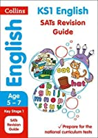 Collins Ks1 Revision and Practice - New 2014 Curriculum Edition -- Ks1 English: Revision Guide (Collins KS1 SATs Practice)