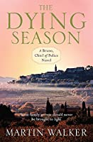The Dying Season (The Dordogne Mysteries)