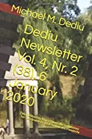 Dediu Newsletter Vol. 4, Nr. 2 (38), 6 January 2020: World Monthly Report News and Suggestions for Sustainable Peace, Freedom and Prosperity