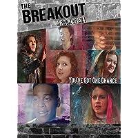 The Breakout A Rock Opera