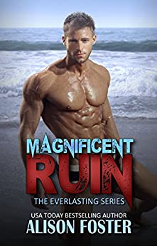 Magnificent Ruin (Everlasting Series Book 2) by [Foster, Alison]