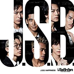 J.S.B. HAPPINESS♪三代目 J Soul Brothers from EXILE TRIBE