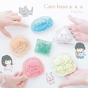 CARO KISSA ×××
