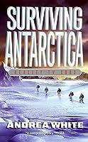 Surviving Antarctica: Reality TV 2083【洋書】 [並行輸入品]