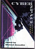 Cyberspace: First Steps (The MIT Press)