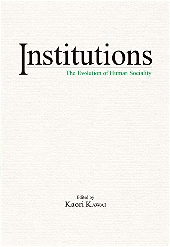 Institutions: The Evolution of Human Sociality