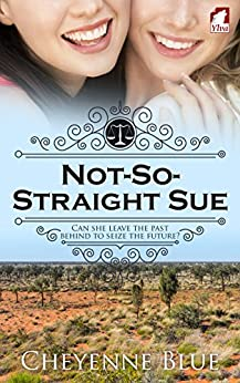 Not-So-Straight Sue (Girl Meets Girl Book 2) by [Blue, Cheyenne]