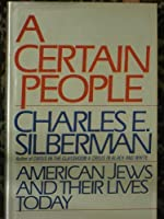 A Certain People: American Jews and Their Lives Today