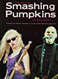 Best of the Smashing Pumpkins for Easy Guitar Tabulature