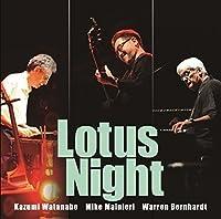 Lotus Night by KAZUMI / MAINIERI,MIKE / BERNHARDT,WARREN WATANABE (2016-02-24)