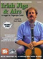Irish Jigs & Airs: Arranged for Fingerstyle Guitar (Mel Bay Presents Stefan Grossman's Guitar Workshop Audio Series)