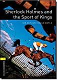 Sherlock Holmes and the Sport of Kings (Oxford Bookworms Lib…