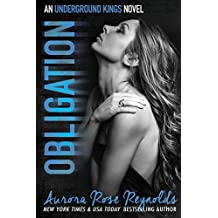 Obligation: Obligation (Underground Kings Series Book 2)