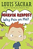 Marvin Redpost #2: Why Pick on Me?