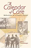 A Calendar of Care: Reflections of a Country Pastor