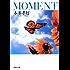 MOMENT (集英社文庫)