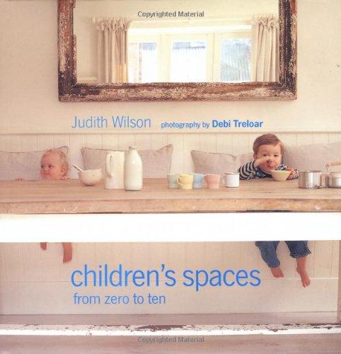 Children's Spaces: From Zero to Tenの詳細を見る