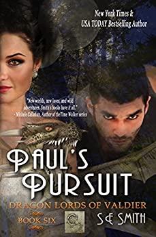 [Smith, S.E.]のPaul's Pursuit: Science Fiction Romance (Dragon Lords of Valdier Book 6) (English Edition)