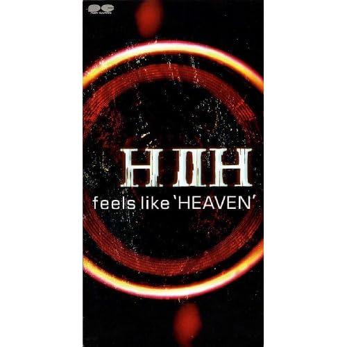 "feels like ""HEAVEN"""