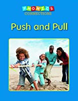 Push and Pull (Phonics Connections)