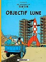 Les Aventures de Tintin 16: Objectif Lune