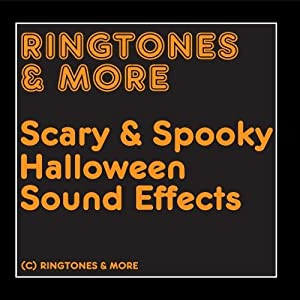 Ringtones & More: Scary & Spooky Halloween Sound Effects