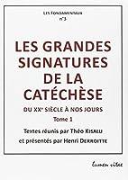 Les grandes signatures de la catéchese