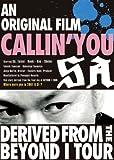 An original film CALLIN'YOU~Derived from t...[DVD]