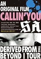 An original film CALLIN'YOU~Derived from the BEYOND I TOUR [DVD]