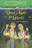 Magic Tree House #14: A Good Night for Ghosts (A Stepping Stone Book(TM)) (Magic Tree House (R) Merlin Mission)