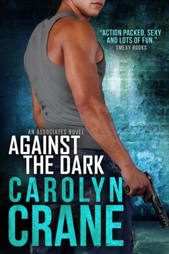 Against the Dark (Undercover Associates Book 1) (English Edition)
