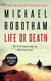 Life or Death by [Robotham, Michael]