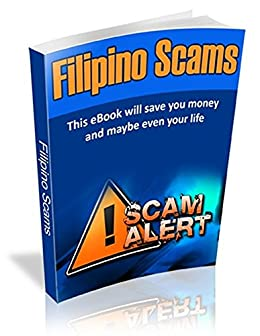 Filipino Scams - Male Tourist: Everything a Foreign Man Needs to Know When Travelling to the Philippines by [Thomas, Mark]