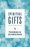 Spiritual Gifts: What They Are & Why They Matter