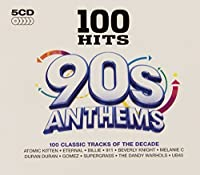 100 Hits - 90S Anthems by Various Artists (2011-11-15)
