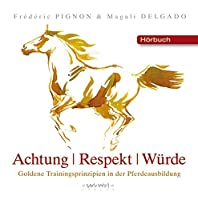 Achtung, Respekt, Wuerde: Hoerbuch